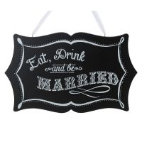 Eat, Drink and Be Married Chalkboard Sign